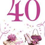 Verjaardagswensen kaartje 40 jaar